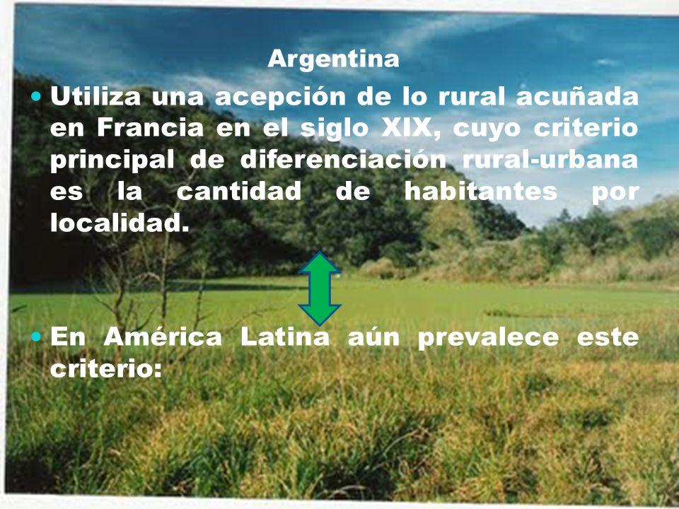En América Latina aún prevalece este criterio: