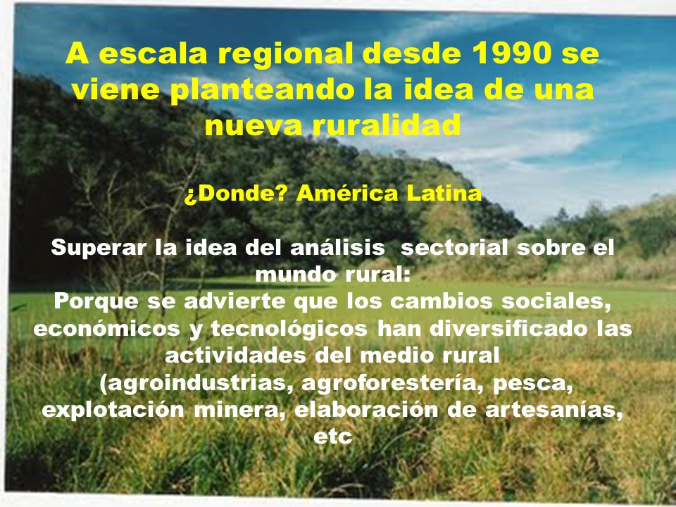 Superar la idea del análisis sectorial sobre el mundo rural: