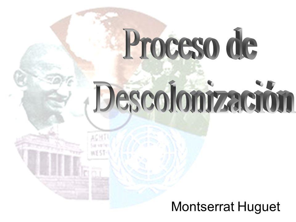 Proceso de Descolonización Montserrat Huguet