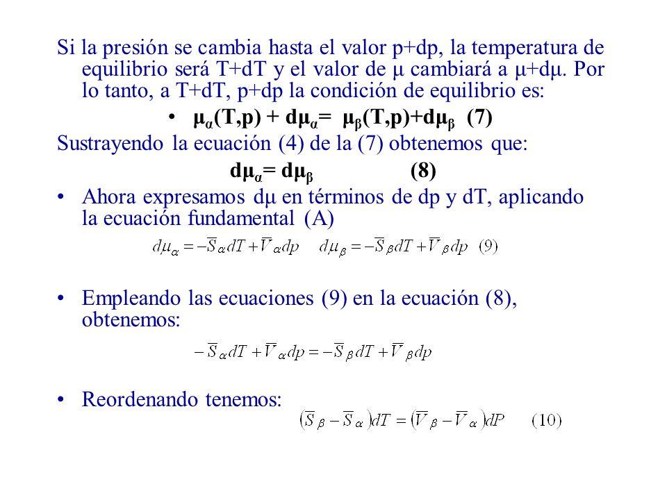 μα(T,p) + dμα= μβ(T,p)+dμβ (7)