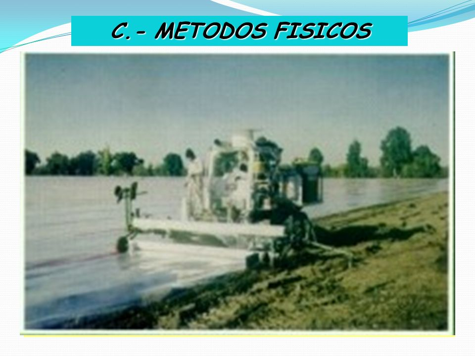 C.- METODOS FISICOS I.- SOLARIZACION