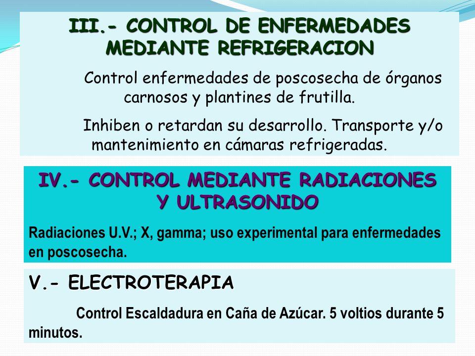 III.- CONTROL DE ENFERMEDADES MEDIANTE REFRIGERACION
