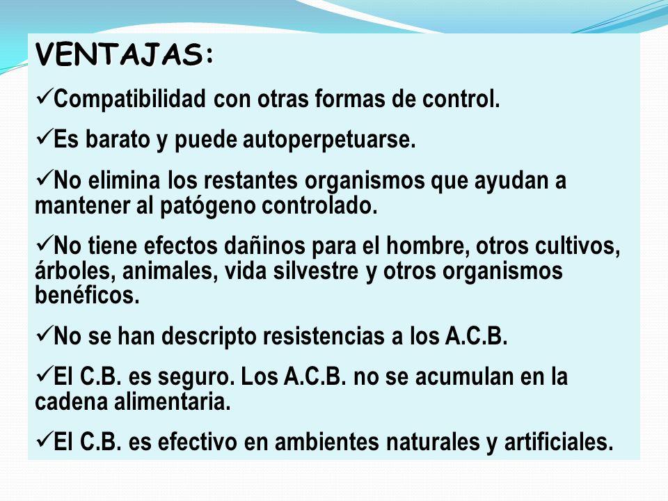 VENTAJAS: Compatibilidad con otras formas de control.