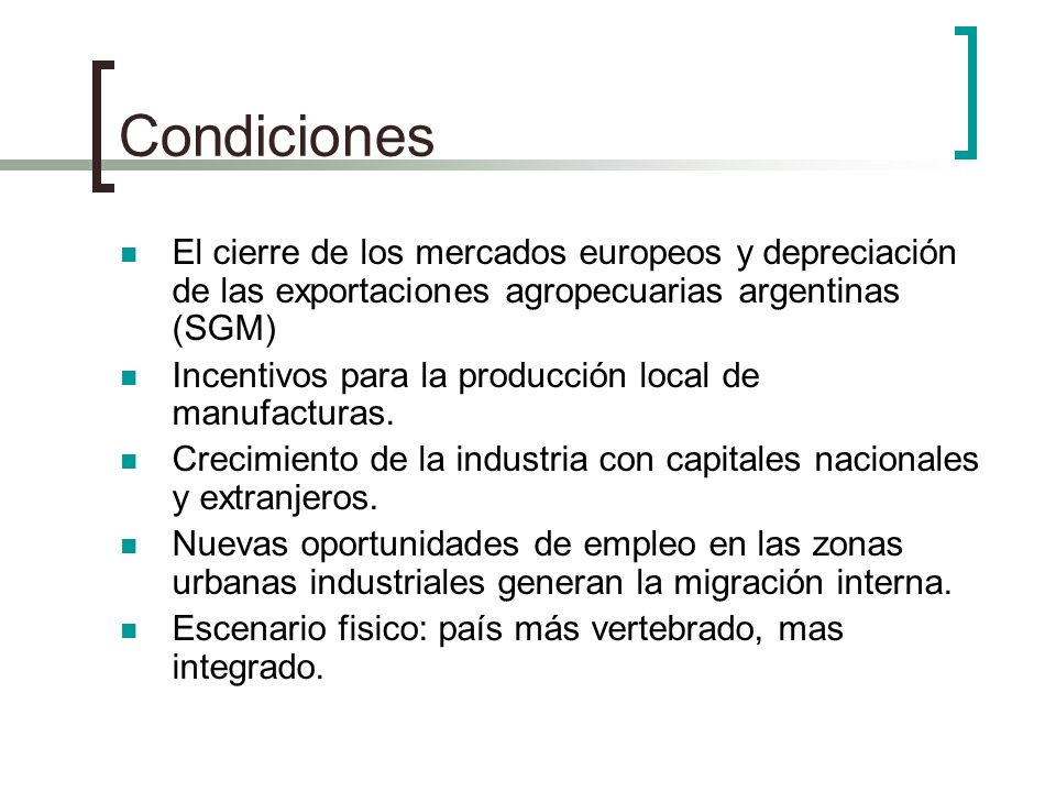 CondicionesEl cierre de los mercados europeos y depreciación de las exportaciones agropecuarias argentinas (SGM)
