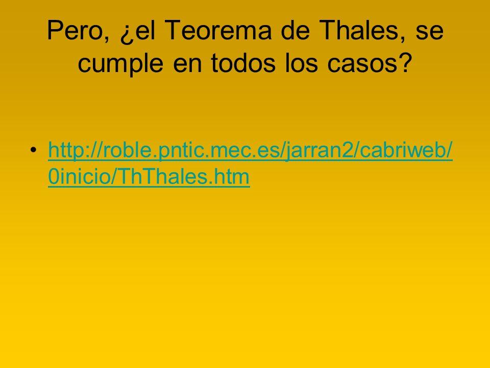 Pero, ¿el Teorema de Thales, se cumple en todos los casos