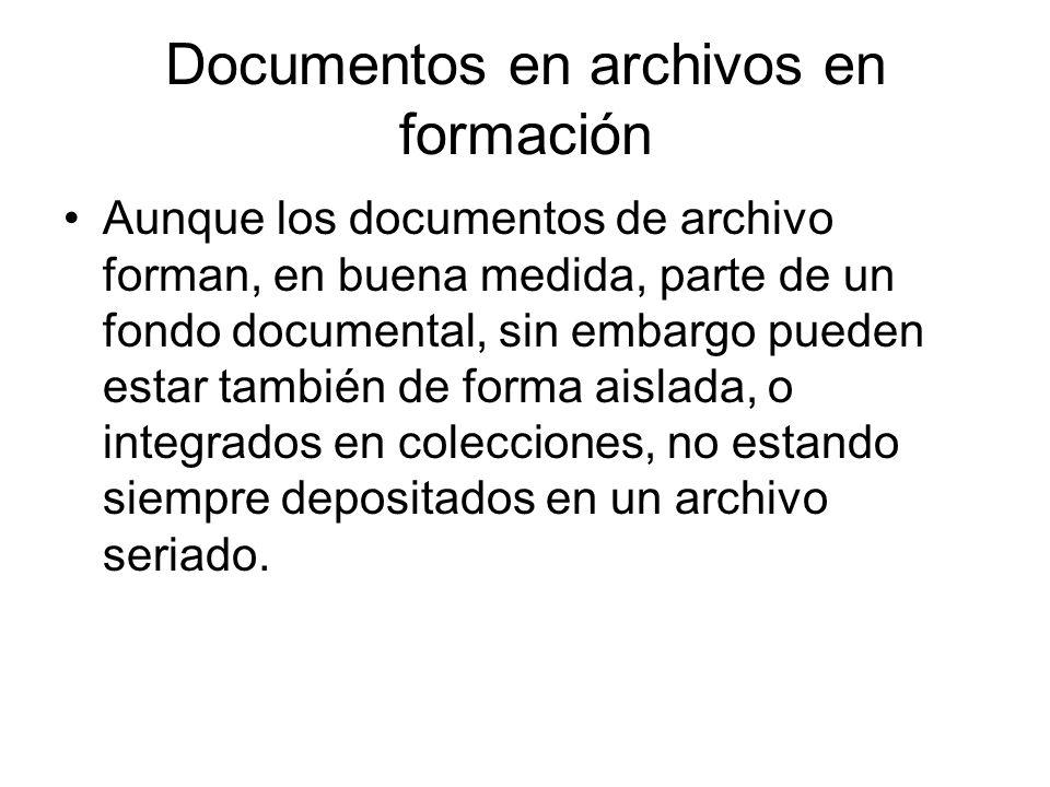Documentos en archivos en formación