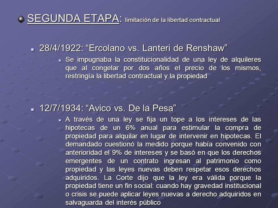 SEGUNDA ETAPA: limitación de la libertad contractual