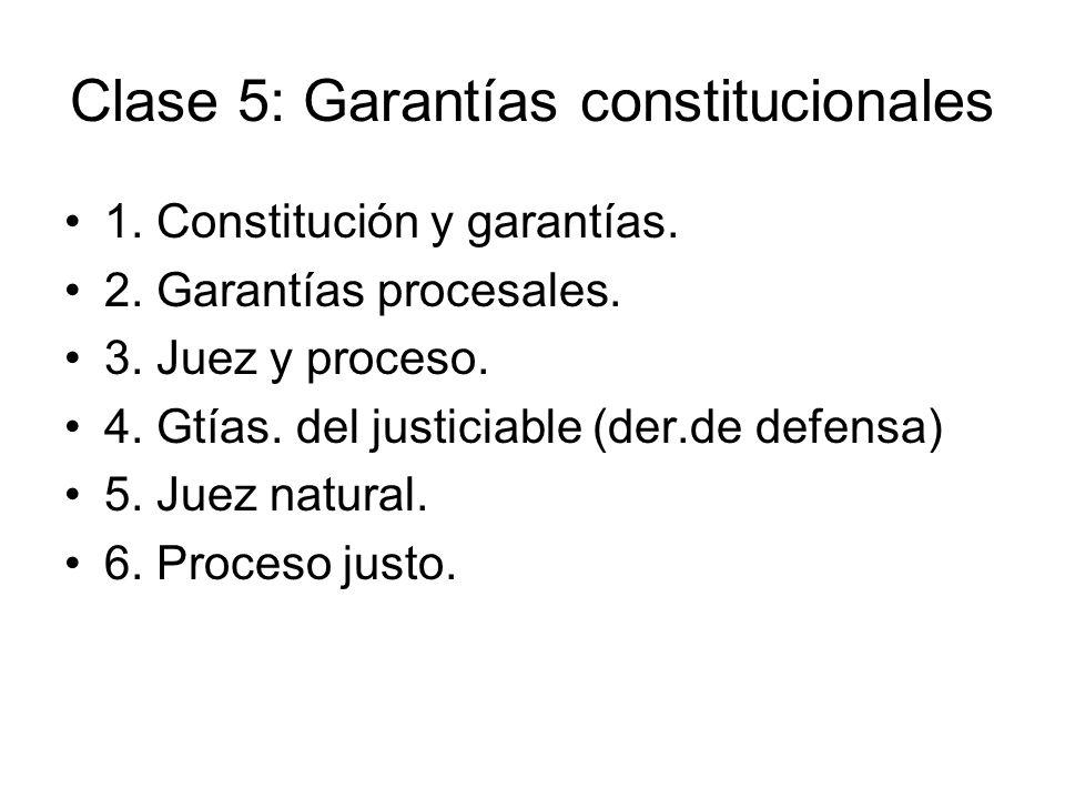 Clase 5: Garantías constitucionales