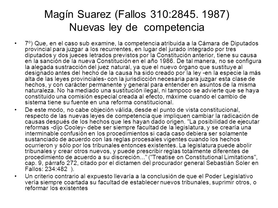 Magín Suarez (Fallos 310:2845. 1987) Nuevas ley de competencia