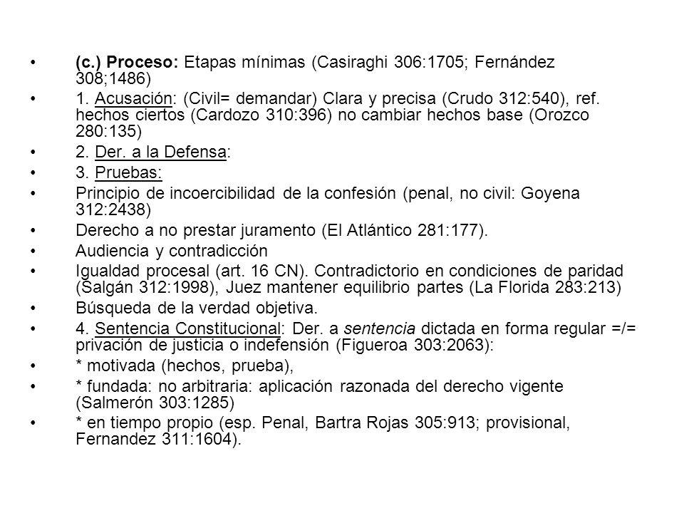 (c.) Proceso: Etapas mínimas (Casiraghi 306:1705; Fernández 308;1486)