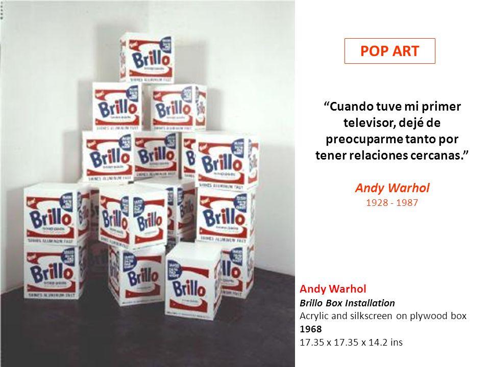 POP ART Cuando tuve mi primer televisor, dejé de preocuparme tanto por tener relaciones cercanas.