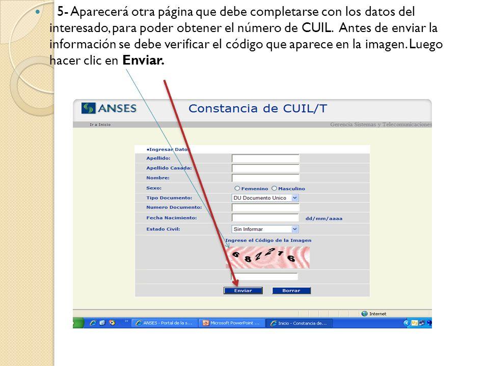5- Aparecerá otra página que debe completarse con los datos del interesado, para poder obtener el número de CUIL.