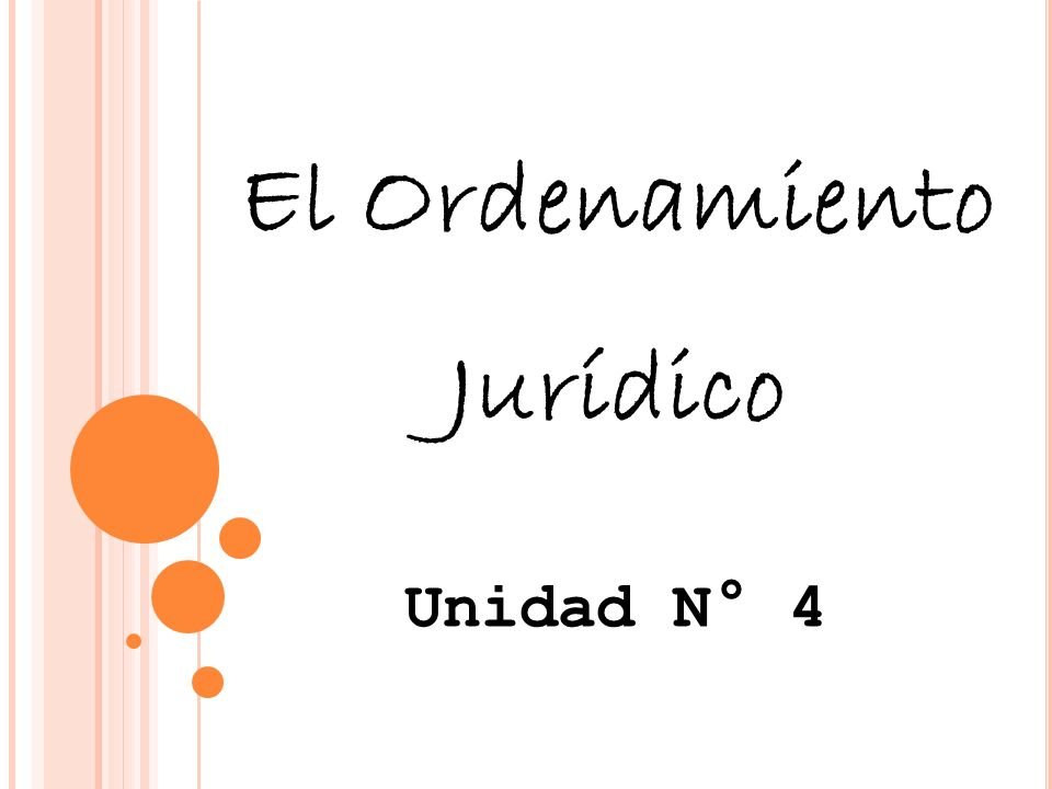 El Ordenamiento Jurídico
