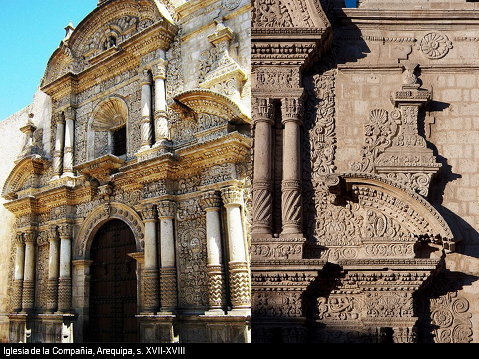 Iglesia de la Compañía, Arequipa, s. XVII-XVIII