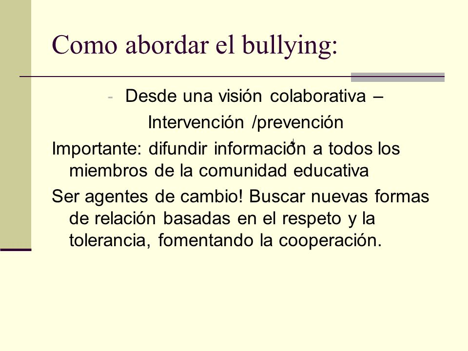 Como abordar el bullying: