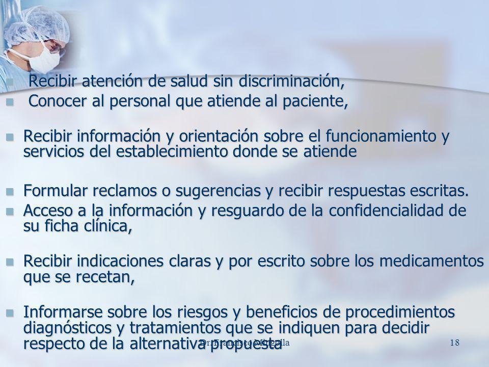 Recibir atención de salud sin discriminación,