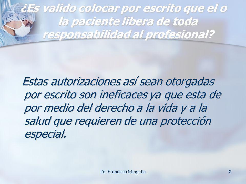 ¿Es valido colocar por escrito que el o la paciente libera de toda responsabilidad al profesional