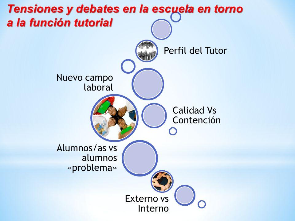 Tensiones y debates en la escuela en torno a la función tutorial