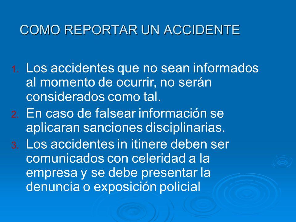 COMO REPORTAR UN ACCIDENTE
