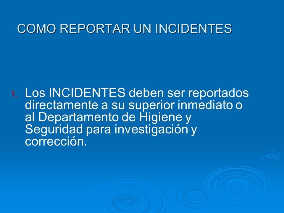 COMO REPORTAR UN INCIDENTES