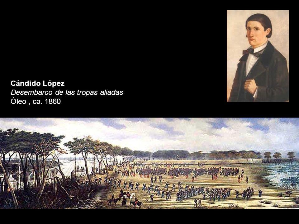 Cándido López Desembarco de las tropas aliadas Óleo , ca. 1860