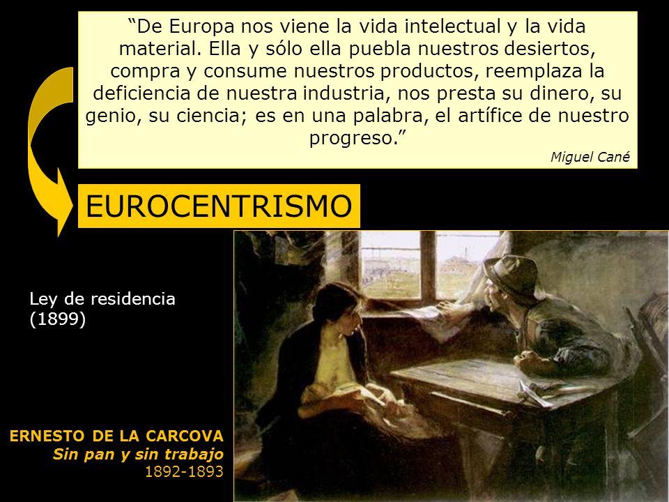 De Europa nos viene la vida intelectual y la vida material