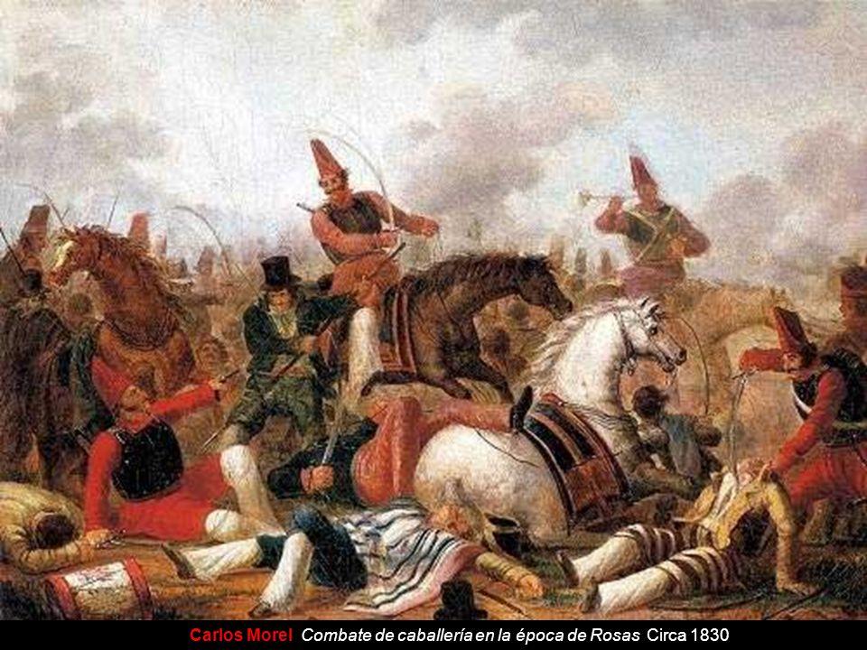 Carlos Morel Combate de caballería en la época de Rosas Circa 1830