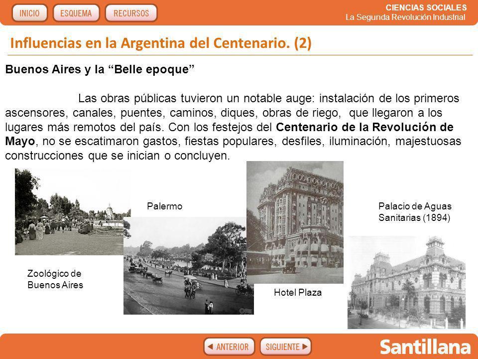 Influencias en la Argentina del Centenario. (2)
