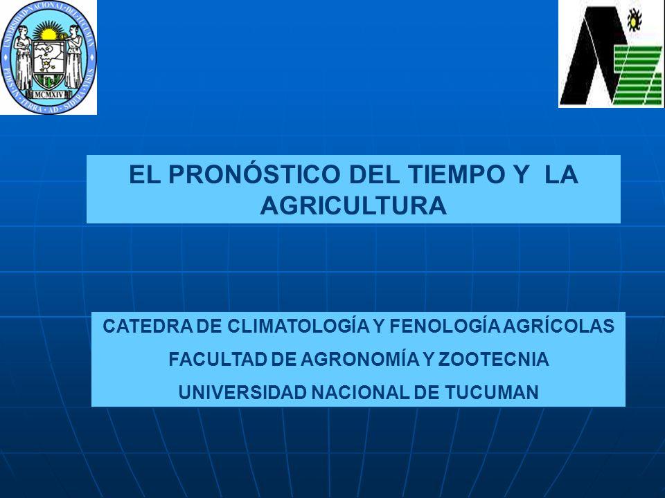 EL PRONÓSTICO DEL TIEMPO Y LA AGRICULTURA
