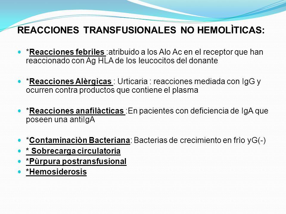 REACCIONES TRANSFUSIONALES NO HEMOLÌTICAS:
