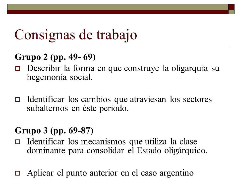Consignas de trabajo Grupo 2 (pp. 49- 69)