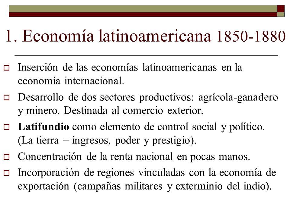 1. Economía latinoamericana 1850-1880