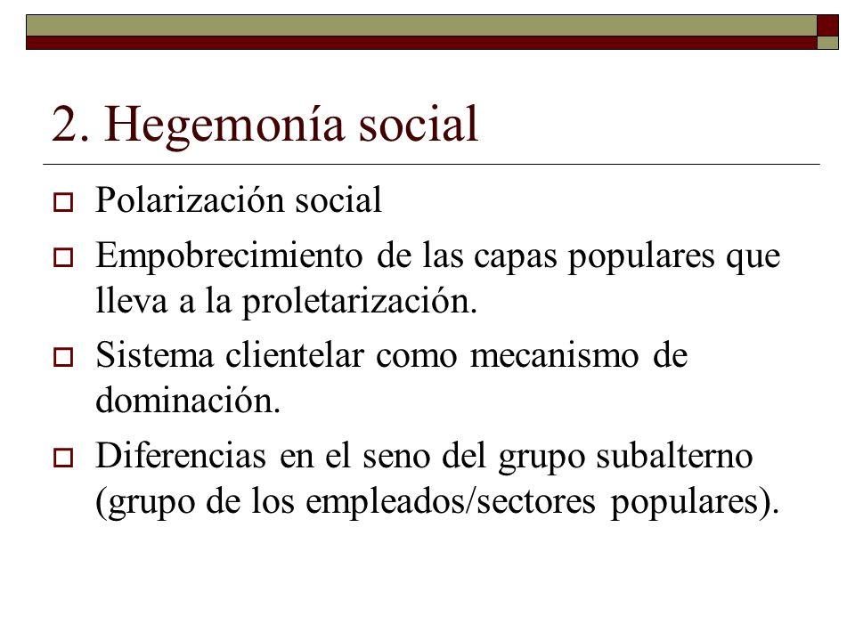 2. Hegemonía social Polarización social