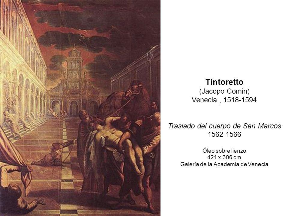 Tintoretto (Jacopo Comin) Venecia , 1518-1594