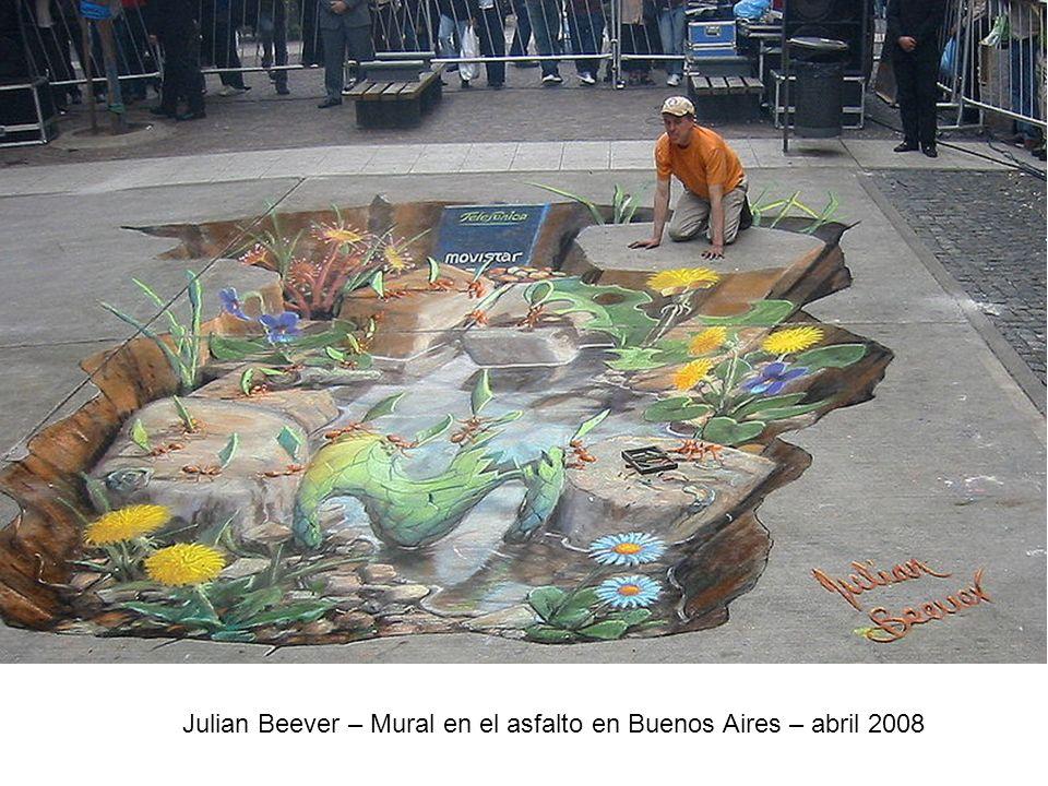 Julian Beever – Mural en el asfalto en Buenos Aires – abril 2008