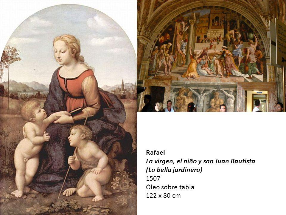 Rafael La virgen, el niño y san Juan Bautista (La bella jardinera) 1507.