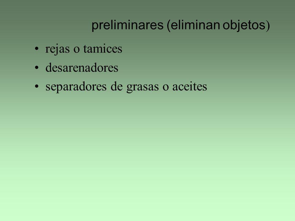 preliminares (eliminan objetos)