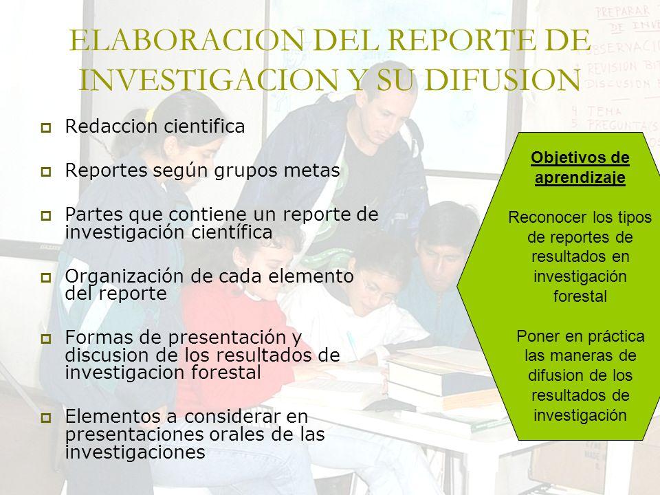 ELABORACION DEL REPORTE DE INVESTIGACION Y SU DIFUSION