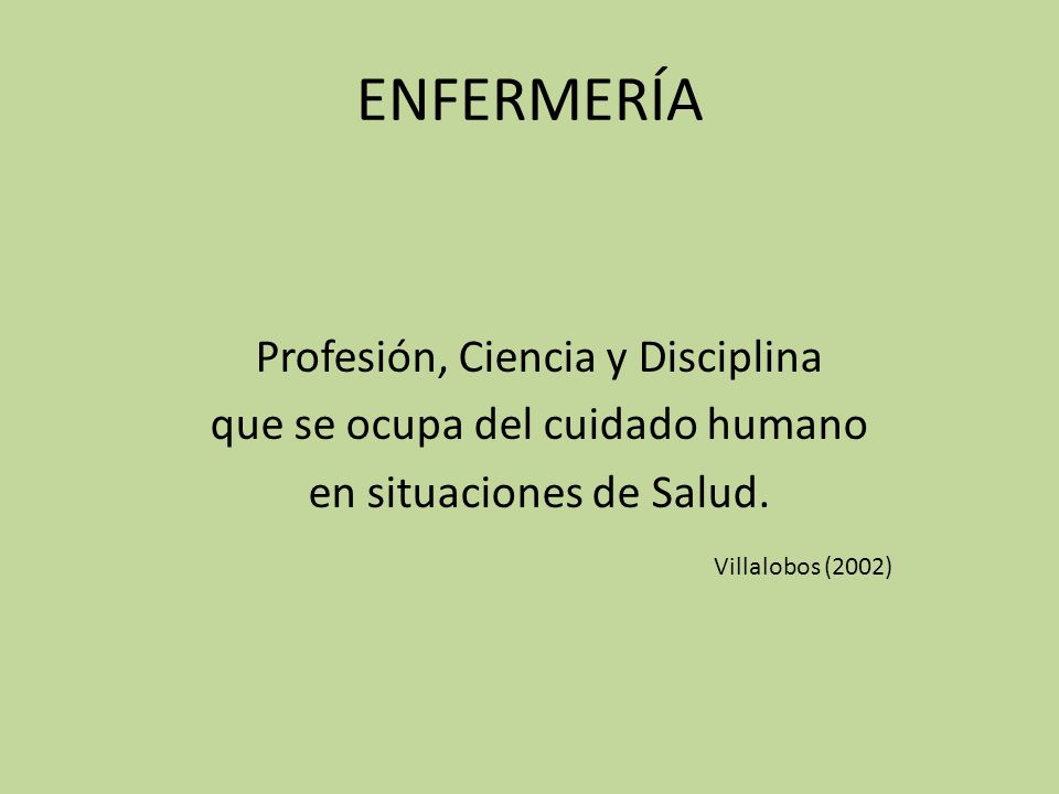 ENFERMERÍA Profesión, Ciencia y Disciplina