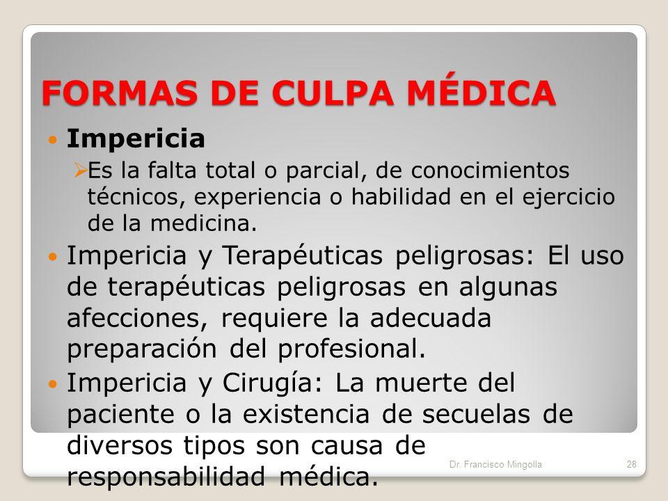 FORMAS DE CULPA MÉDICA Impericia