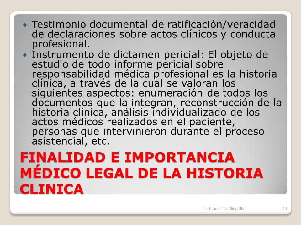 FINALIDAD E IMPORTANCIA MÉDICO LEGAL DE LA HISTORIA CLINICA