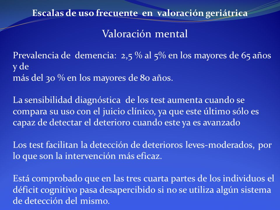 Escalas de uso frecuente en valoración geriátrica