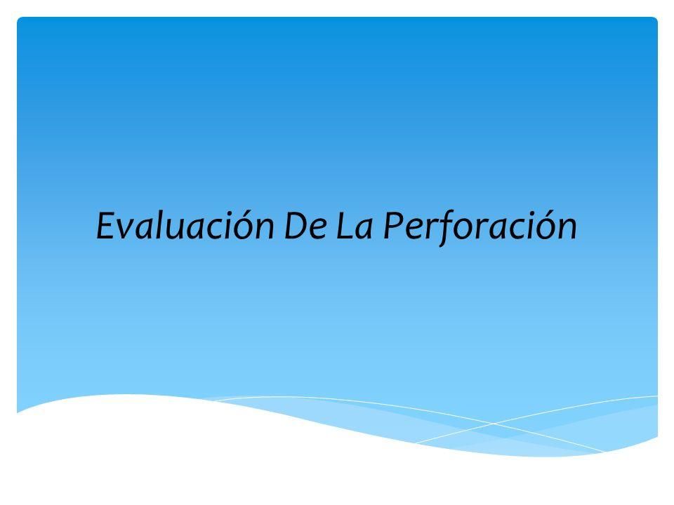 Evaluación De La Perforación