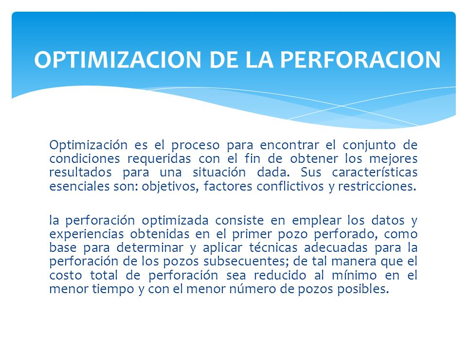 OPTIMIZACION DE LA PERFORACION