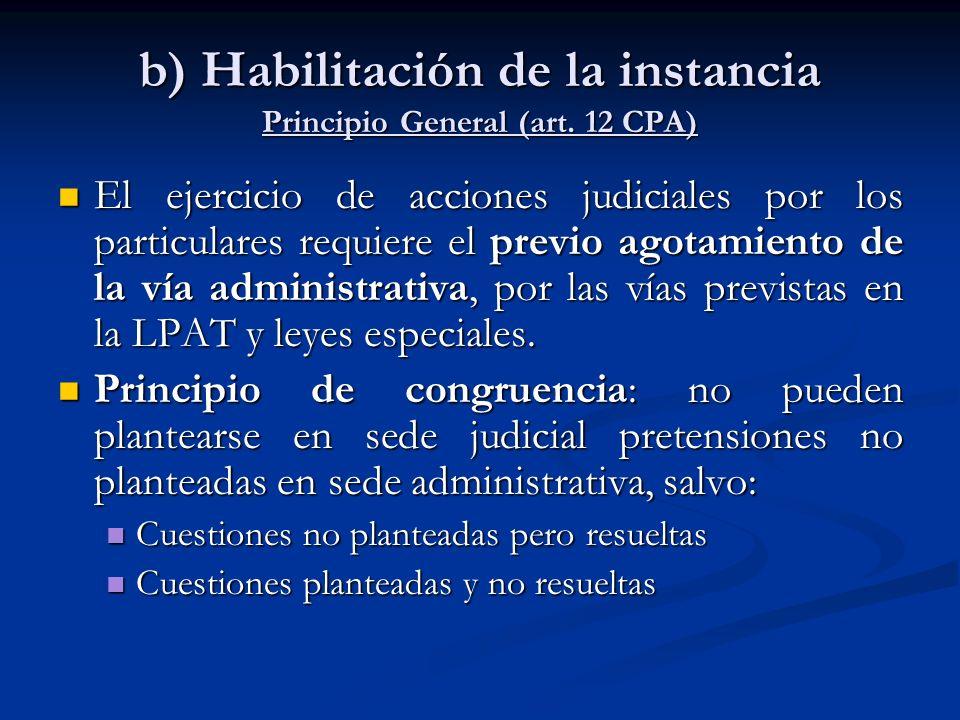 b) Habilitación de la instancia Principio General (art. 12 CPA)