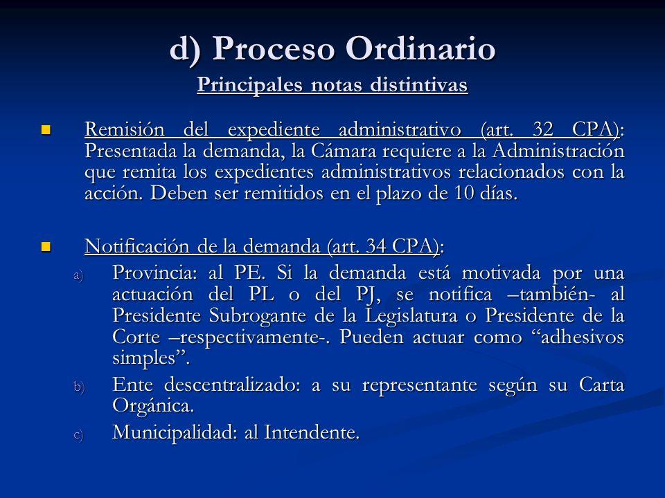 d) Proceso Ordinario Principales notas distintivas