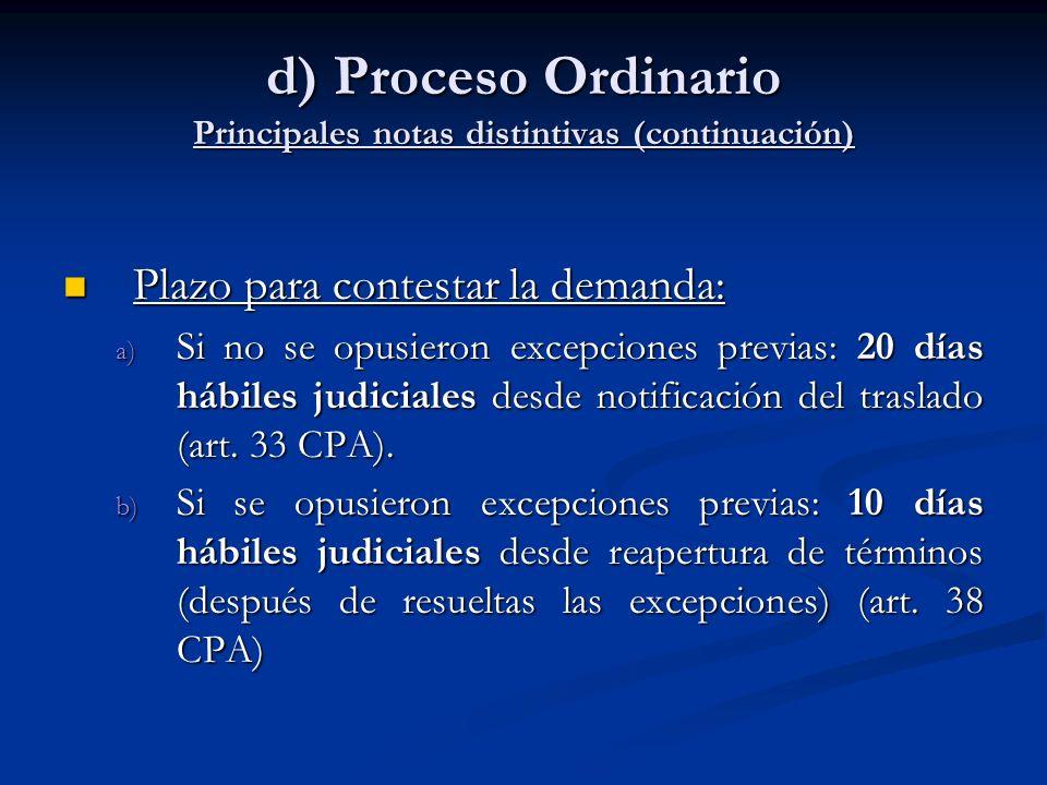 d) Proceso Ordinario Principales notas distintivas (continuación)