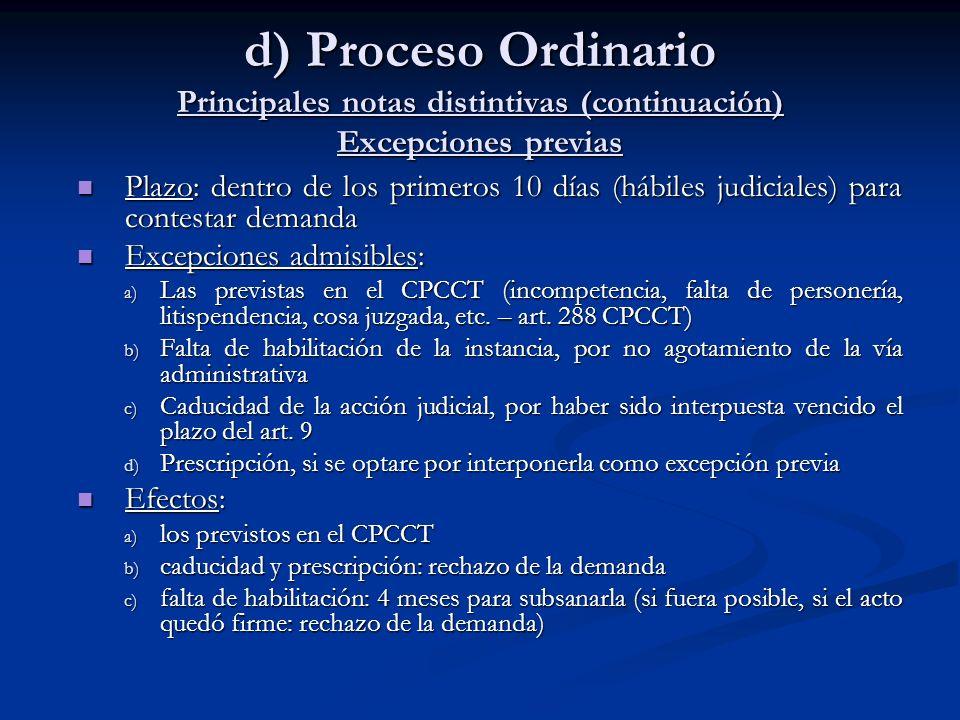 d) Proceso Ordinario Principales notas distintivas (continuación) Excepciones previas
