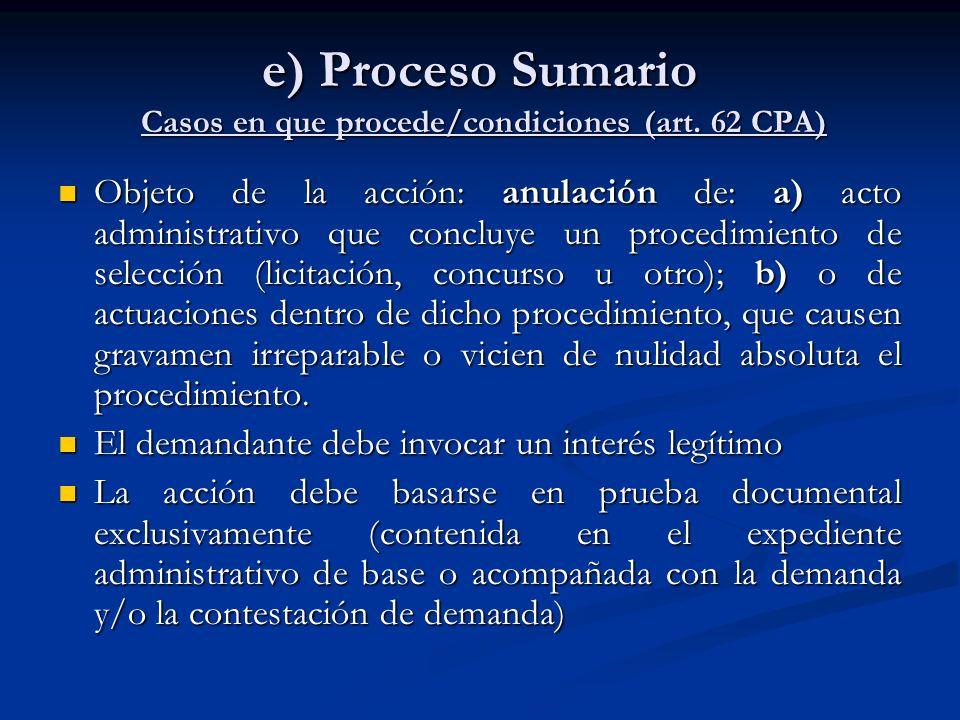 e) Proceso Sumario Casos en que procede/condiciones (art. 62 CPA)
