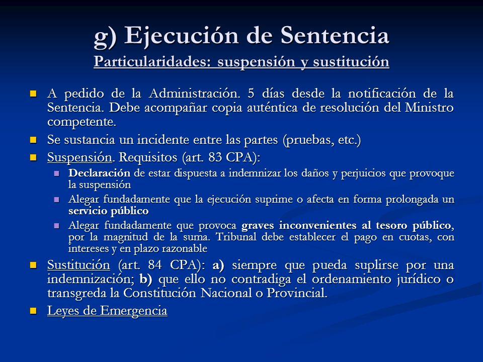 g) Ejecución de Sentencia Particularidades: suspensión y sustitución